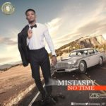 "MistaSpy – ""No Time"""