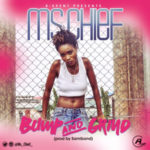 "Ms. Chief – ""Bump & Grind"" (Prod. by Samibond)"