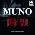 "Muno – ""Her Yo"""