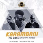 """NS Ben – """"Karambani (Remix)"""" ft. Morell & Jaywon"""
