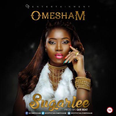 Omesham - Sugarlee [ART]