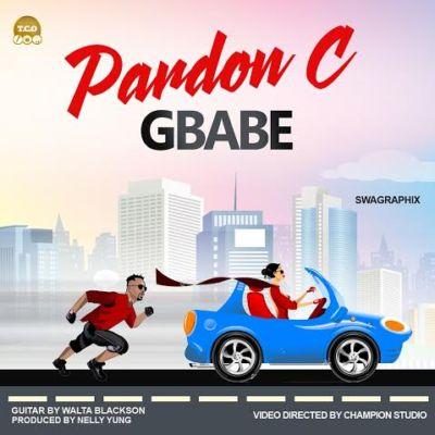 Pardon C - Gbabe (Say Yes)