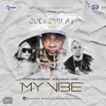 "Sucksybeat – ""My Vibe"" ft. Cynthia Morgan & Khaligraph Jones"