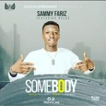 "Sammy Fariz  – ""Somebody"" ft. Kylez"