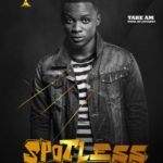 "Spotless – ""Take Am"" (Prod. by Adey)"