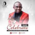 "Tolazee – ""Celebrate"""