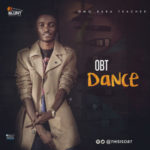 "OBT – ""Dance"" (Prod. By Dr. Jazz)"