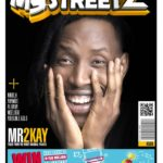 Mr 2Kay Covers Latest Issue Of Mystreetz Magazine