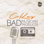 "CKAY – ""Bad Musician, Bad Producer"" + Free Instrumental"