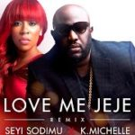 "VIDEO: Seyi Sodimu  – ""Love Me Jeje"" (Remix) ft. K.Michelle (Trailer)"