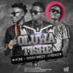 """A'One – """"Oluwa Tishe"""" ft. Kheengz"""