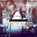 "P.R.E – ""Only God"" ft. Davido"