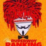 """RudeBwoy Ranking – """"Yaah Man"""" (Prod. By BeatzHynex)"""