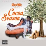 "Shatta Wale – ""Cocoa Season"" (Prod. By Da Maker)"