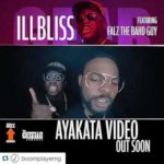 "VIDEO: iLLBliss – ""Ayakata"" ft. Falz (Trailer)"
