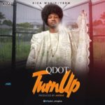 "Qdot – ""Turn Up"" (Prod. By Antras)"
