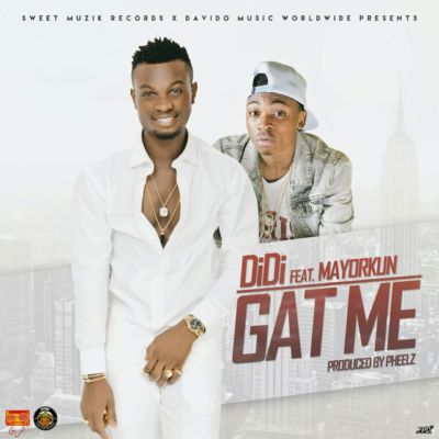 Didi - Gat Me ft. Mayorkun [ART]