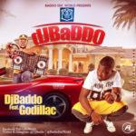 """DJ Baddo  – """"DJ Baddo"""" ft. Godillac"""