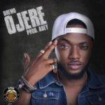 "Dremo – ""Ojere"" (Prod by Adey)"