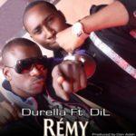"Durella – ""Remy"" ft. DiL"