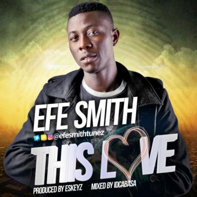 Efe Smith - This Love [ART]