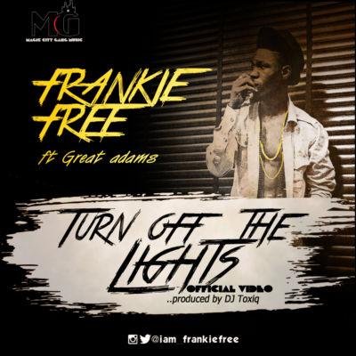 Frankie Free ft. Great Adamz & Sharon Johnson - TURN OFF THE LIGHTS (Official Video) Artwork