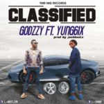 "Godzzy – ""Classified"" ft. Yung6ix (Prod. by Joshbeatz)"
