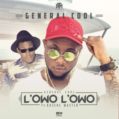 General Cool - L'owo L'owo ft. Kosere Master [ART]