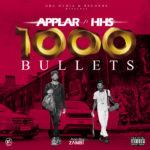 "Applar – ""1000 Bullets"" ft. HHS"