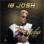 "Vivace Records Presents: IB Josh – ""Yebo"" (Prod by Tee-Y Mix)"