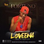 "Fortuno – ""LOVEENA"" (Prod. By Young John)"