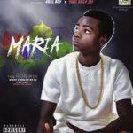"""Skill Boy – """"Maria"""" ft. Yung KellyJay"""