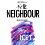 "Fefe – ""Neighbour"" + ""Pilet"""