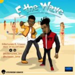 "Killertunes –  ""F The Wave"" ft. T-Classic (Prod.  Killertunes)"