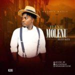 """Flexie – """"Molenu """" ft. B Rhymes (Prod. TU2)"""