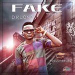 """Dklone – """"Fake"""""""