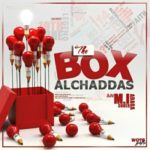 "Al'Chaddas – ""The Box"" (MI Abaga Cover)"