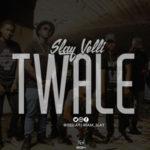 """Slay Velli – """"Twale"""""""