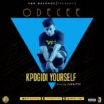 "Odecee – ""Kpogidi Yourself"""