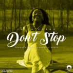 "Julia Ehana – ""Don't Stop"" (Prod by Chordratic)"
