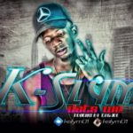 "K-Slym – ""Dat's We"" (Prod. by DJ Gare)"