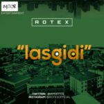 "Rotex – ""Lasgidi"" (Somewhere in America Cover)"