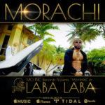 """VIDEO: Morachi – """"Laba Laba"""""""