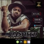 "Rasheed – ""Next Level"" 