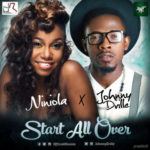 "Niniola & Johnny Drille – ""Start All Over"""