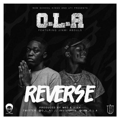 O.L.A - Reverse ft. Jinmi Abduls [ART]
