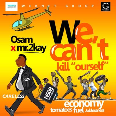 Osam - We Can't Kill Ourself ft. Mr 2kay [ART]