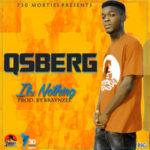 "Qsberg – ""Its Nothing"""