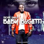 "Richie Smile – ""Baby Bugatti"""