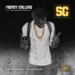 "SG – ""Money Calling"""
